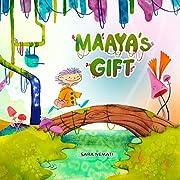 Maaya's Gift