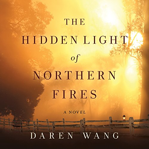 The Hidden Light of Northern Fires audiobook cover art