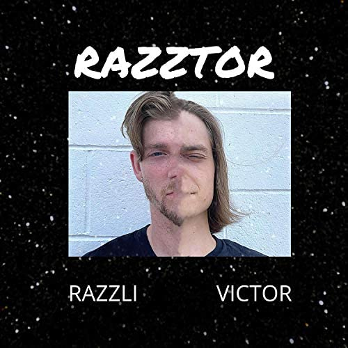 Razzli the King & Victor