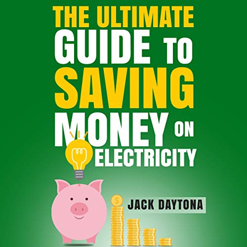 The Ultimate Guide to Saving Money on Electricity Titelbild