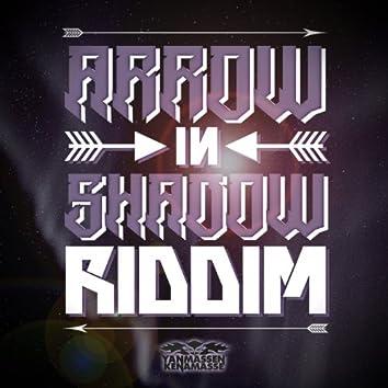 Arrow in Shadow Riddim