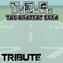 T.H.E (The Hardest Ever Tribute)