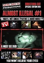 Almost Illegal #1