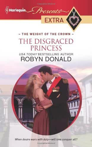 The Disgraced Princess by Robyn Donald (2011-02-01)