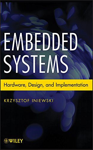 Embedded Systems: Hardware, Design and Implementation (English Edition)