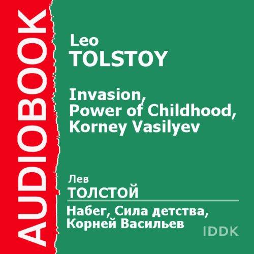 Invasion, Power of Childhood, Korney Vasilyev [Russian Edition] audiobook cover art