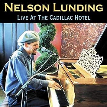 Live at the Cadillac Hotel