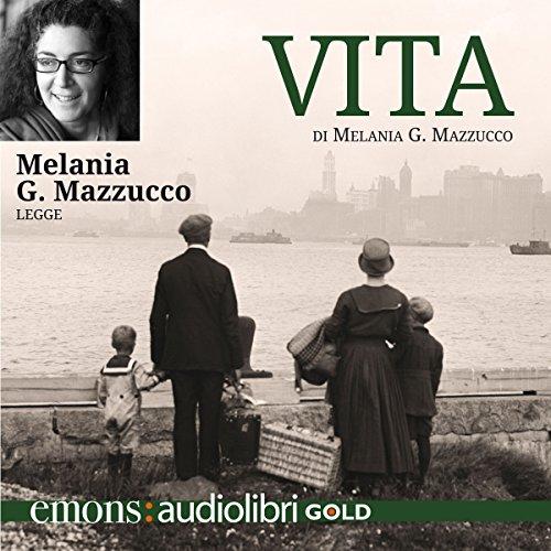 Vita di Melania G. Mazzucco  Audiolibri