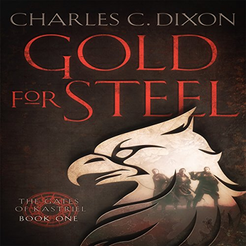 Gold for Steel Audiobook By Charles Dixon cover art