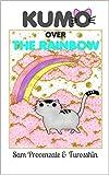 Kumo over the rainbow (English Edition)