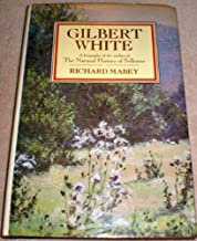 Gilbert White: A biography of the author of The natural history of Selborne