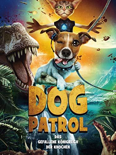 Dog Patrol: Das gefallene Königreich der Knochen