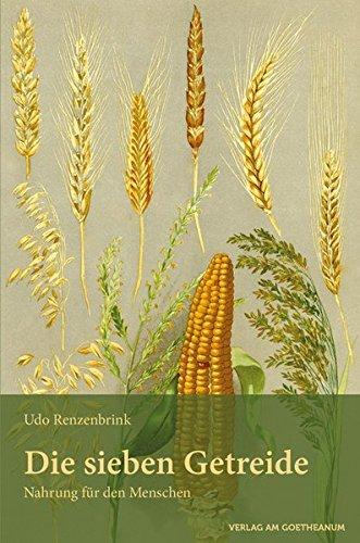 Die sieben Getreide: Nahrung für den Menschen