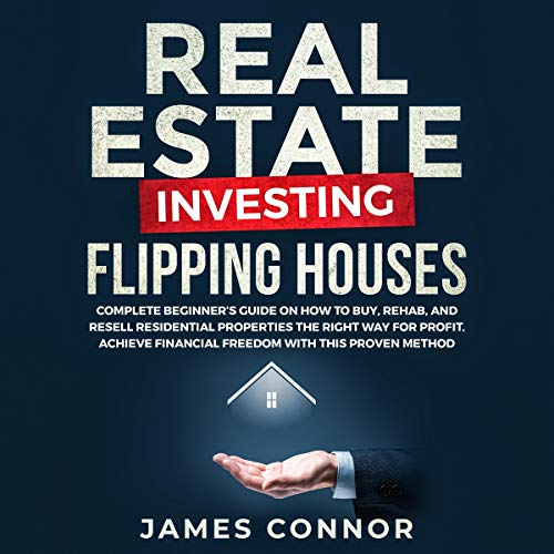 Real Estate Investing: Flipping Houses audiobook cover art