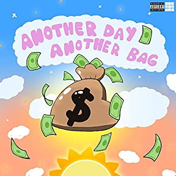 Another Day Another Bag (feat. Chloe Swicegood)