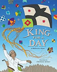 Rukhsana Khan's King for a Day, illustrated by Christiane Kromer