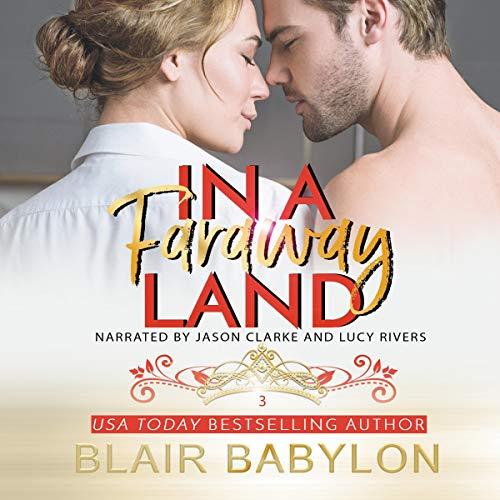 In a Faraway Land: Billionaires in Disguise: Flicka (Runaway Princess, Book 3)