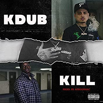 KDUB & KILL