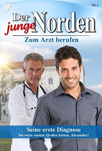Der junge Norden 1 – Arztroman: Seine erste Diagnose - Cover A