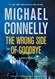 The Wrong Side of Goodbye (A Harry Bosch Novel, 19)
