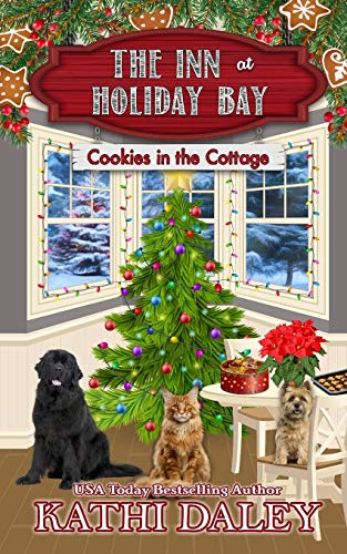 Compare Textbook Prices for The Inn at Holiday Bay: Cookies in the Cottage  ISBN 9798576660568 by Daley, Kathi