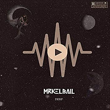 R.I.P Mrkelbail