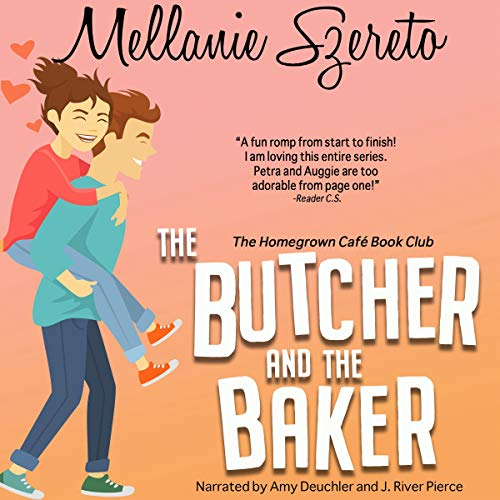 The Butcher and the Baker Audiobook By Mellanie Szereto cover art