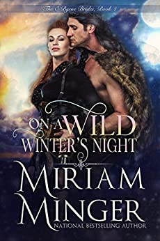 On A Wild Winter's Night (The O'Byrne Brides Book 4) by [Miriam Minger]