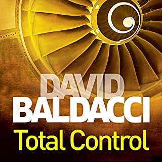 Total Control                   By:                                                                                                                                 David Baldacci                               Narrated by:                                                                                                                                 Jonathan Marosz                      Length: 16 hrs and 57 mins     165 ratings     Overall 4.5