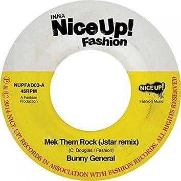 Mek Them Rock (Jstar Remix)