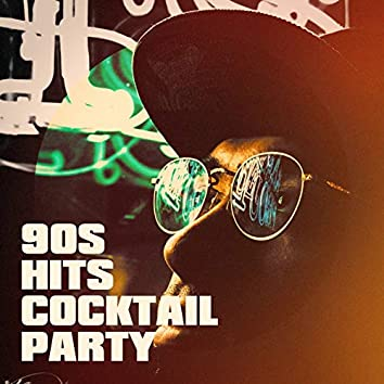90S Hits Cocktail Party