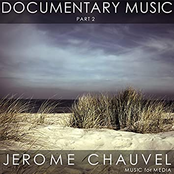 Documentary Music, Pt. 2