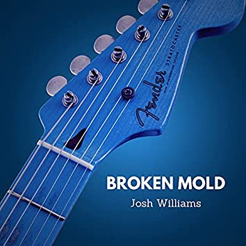Broken Mold