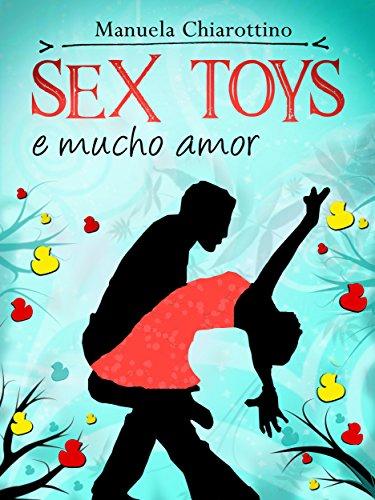 Sex Toys e Mucho Amor