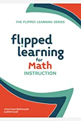 Flipped Learning for Math Instruction (English Edition) eBook Kindle