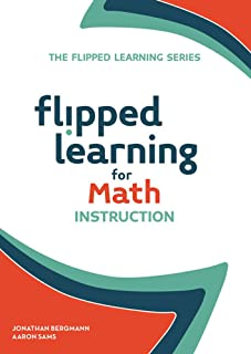 Flipped Learning for Math Instruction: 2