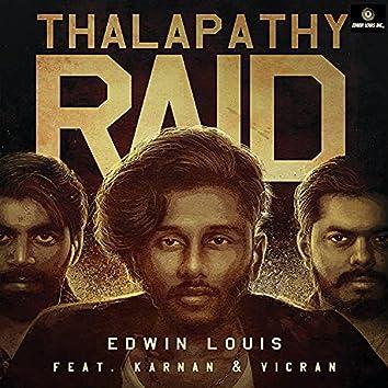 Thalapathy Raid