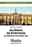Auxiliares de Enfermería de la Diputación Provincial de Jaén. Test del Temario: Diputación Provincial de Jaén