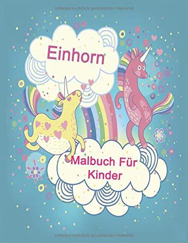 Einhorn Malbuch Für Kinder: Einhorn Malheft für Kinder ab 8 Jahren. Auch für Erwachsene geeignet