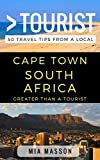 Greater Than a Tourist – Cape Town South Africa: 50 Travel Tips from a Local (English Edition)