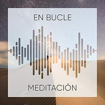 #En bucle Meditación