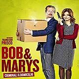 Bob & Marys criminali a domicilio (Colonna sonora originale del film)