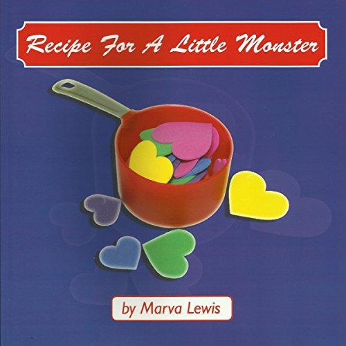 Couverture de Recipe for a Little Monster