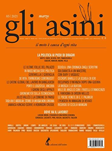 'Gli asini' n. 85 marzo 2021 (Italian Edition)