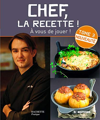 Chef, la recette ! 3