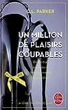 Un million de plaisirs coupables