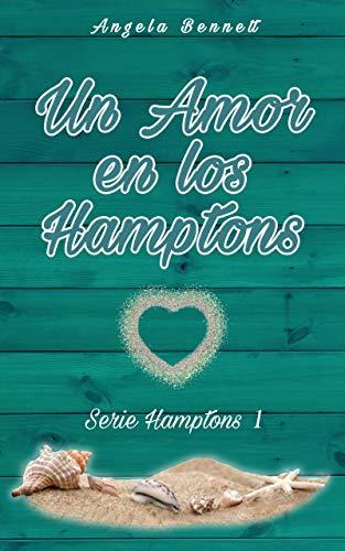 Un Amor en los Hamptons (Serie Hamptons nº 1)