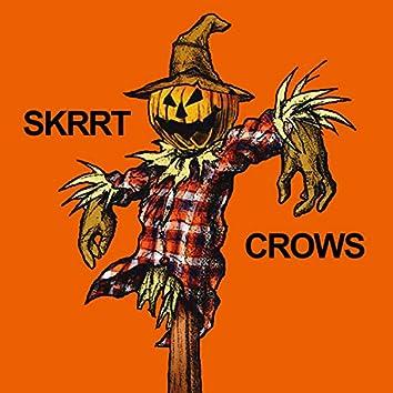 Skrrtcrows