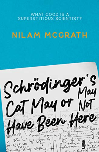 Schrodinger\'s Cat May or May Not Have Been Here (English Edition)