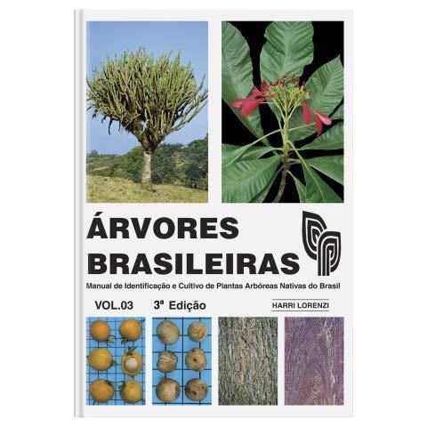 ÁRVORES BRASILEIRAS VOLUME 3 - 3ª Edição 2021